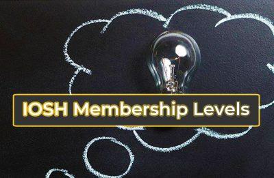 IOSH Membership Levels
